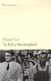 Harper Lee - To Kill a Mockingbird.