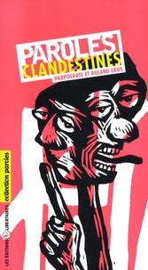 Harpocrate et Roland Cros - Paroles clandestines.