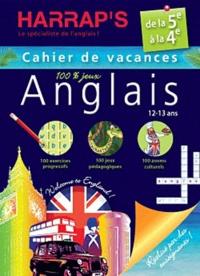 Anglais de la 5e à la 4e - Cahier de vacances 100% jeux.pdf