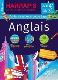 Harrap - Cahier de vacances Harrap's 100 % jeux Anglais de la 4e à la 3e.