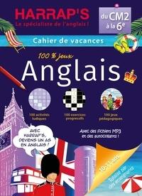 Harrap - Harrap's Cahier de Vacances du CM2 à la 6e - 100% jeux anglais.