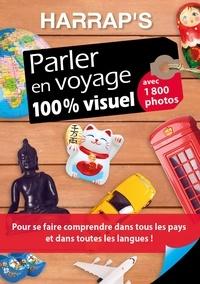 Amazon livres de téléchargements gratuits Parler en voyage 100 % visuel 9782818706299 par Harrap