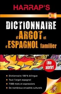 Dictionnaire dargot et despagnol familier espagnol-français et français-espagnol.pdf