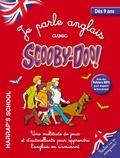 Harrap's - Je parle anglais avec Scooby-Doo - Dès 9 ans.