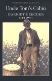 Harriet Beecher-Stowe - Uncle Tom's cabin - Or Negro Life in the Slave States of America.