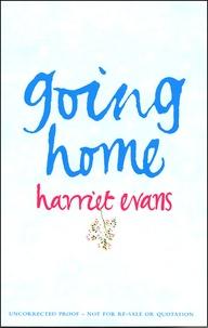 Harriet Evans - Going Home.