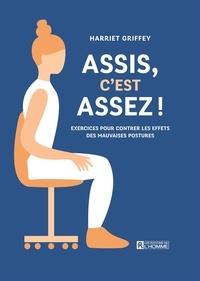 Assis, cest assez! - Exercices pour contrôler les effets des mauvaises postures.pdf