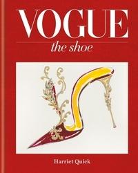 Harriet Quick - Vogue the shoe.
