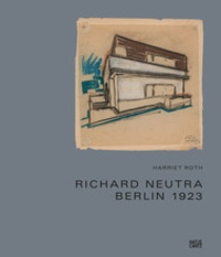 Deedr.fr Richard Neutra - Berlin 1923 Image