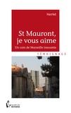 Harriet - St Mauront, je vous aime.
