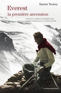 Satt2018.fr Everest, la premiere ascension - L'histoire inédite de Griffith Pugh, le physiologiste qui la rendit possible Image