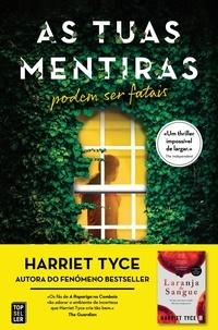 Harriet Tyce - As Tuas Mentiras (Harriet Tyce).