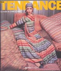 Harriet Worsley - Très Tendance - La mode de 1900 à 1999.