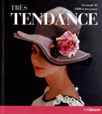 Harriet Worsley - Très tendance - La mode de 1900 à nos jours.