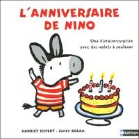 Harriet Ziefert - L'anniversaire de Nino - Une histoire-surprise avec des volets à soulever.