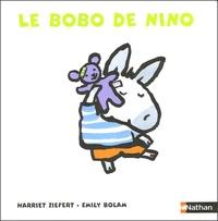Harriet Ziefert et Emily Bolam - Le bobo de Nino.