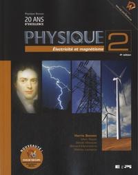 Harris Benson - Physique - Tome 2, Electricité et magnétisme.