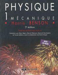 Harris Benson - Physique - Tome 1, Mécanique, avec 1 volume solutions et corrigés des problèmes. 1 Cédérom