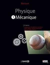 Harris Benson - Physique - Tome 1, Mécanique.