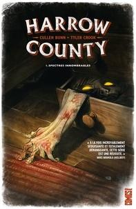 Cullen Bunn - Harrow County - Tome 01 - Spectres innombrables.