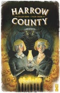 Cullen Bunn - Harrow County - Tome 02 - Bis repetita.