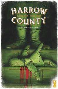 Cullen Bunn - Harrow County - Tome 03 - Charmeuse de serpents.