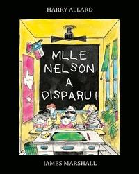 Harry Allard et James Marshall - Mlle Nelson a disparu !.