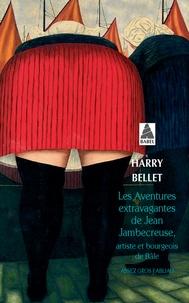 Livres en allemand téléchargement gratuit Les aventures extravagantes de Jean Jambecreuse, artiste et bourgeois de Bâle  - Assez gros fabliau (French Edition)