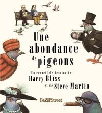 Harry Bliss et Steve Martin - Une abondance de pigeons.