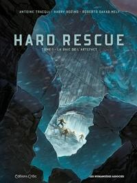 Harry Bozino et Roberto Meli - Hard Rescue Tome 1 : La baie de l'artefact.
