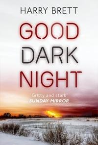 Harry Brett - Good Dark Night.