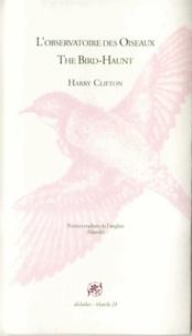 Harry Clifton - L'observatoire des oiseaux.
