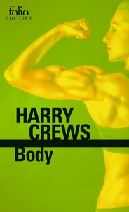 Harry Crews - Body.