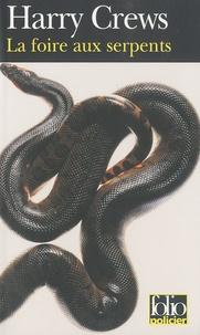 Harry Crews - La foire aux serpents.