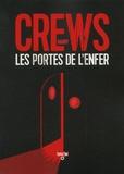 Harry Crews - Les portes de l'enfer.