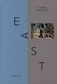 Harry Gruyaert - East / West - Coffret en 2 volumes : 1981 Los Angeles Las Vegas ; 1989 Moscou.