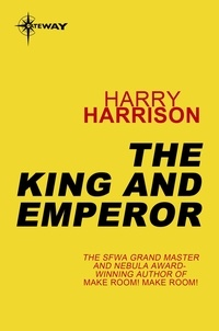 Harry Harrison et Tom Shippey - King and Emperor.
