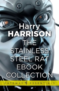 Harry Harrison - The Stainless Steel Rat eBook Collection.