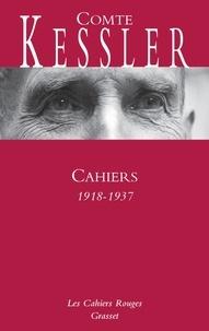 Harry Kessler - Cahiers 1918-1937.