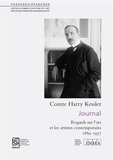 Harry Kessler - Passages N° 55 : Journal - Regards sur l'art et les artistes contemporains, 2 volumes : Tome 1, 1889-1906 ; Tome 2, 1907-1937.