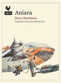 Harry Martinson et  Carmen Montes - Aniara - Una odisea del espacio por el Premio Nobel Harry Martinson.