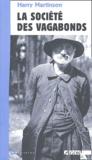 Harry Martinson - La société des vagabonds.