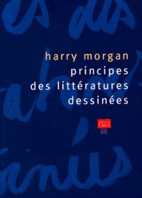 Harry Morgan - Principes des littératures dessinées.