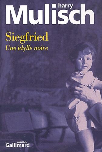 Siegfried Une Idylle Noire Grand Format