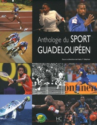 Harry P. Mephon - Anthologie du sport guadeloupéen.