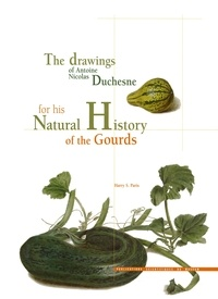 Harry Paris - Les dessins d'Antoine Nicolas Duchesne pour son histoire naturelle des courges.