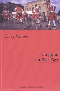Harry Pearson - Un géant au Plat Pays - Séjour chez les Belges.