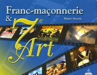 Harry Swerts - Franc-maçonnerie et 7e art.