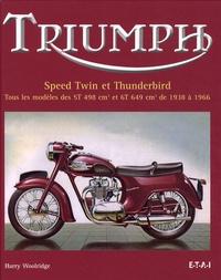 Triumph Speed Twin et Thunderbird - Tous les modèles des 5T 498 cm3 et 6T 649 cm3 de 1938 à 1966.pdf