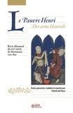 Hartmann von Aue - Le Pauvre Henri - Récit allemand du XIIe siècle Versions A et B.